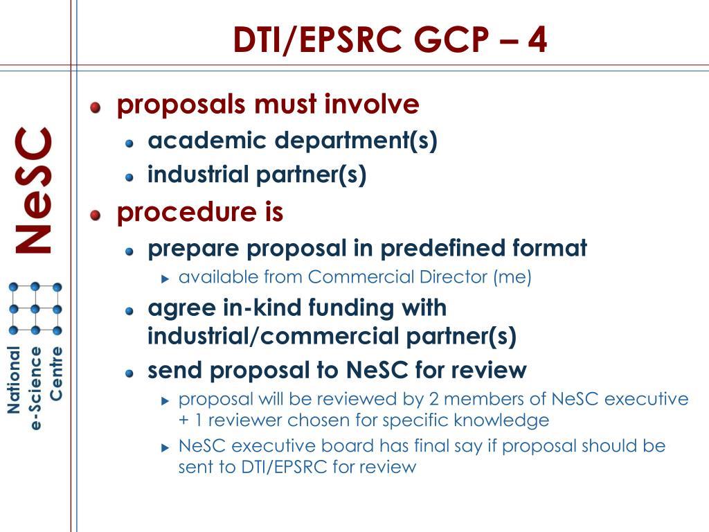 DTI/EPSRC GCP – 4