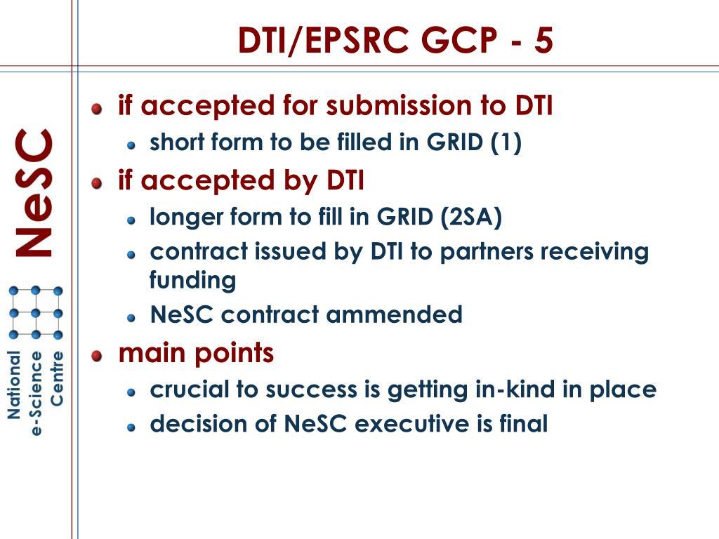 DTI/EPSRC GCP - 5