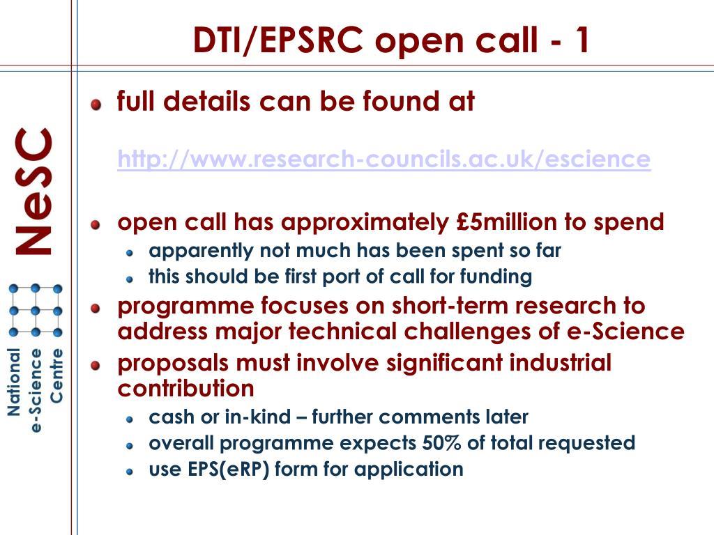DTI/EPSRC open call - 1