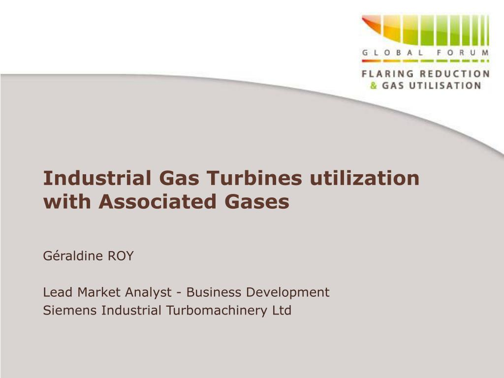 industrial gas turbines utilization with associated gases l.