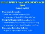 highlights from iaer research 2003 outlook to 2010