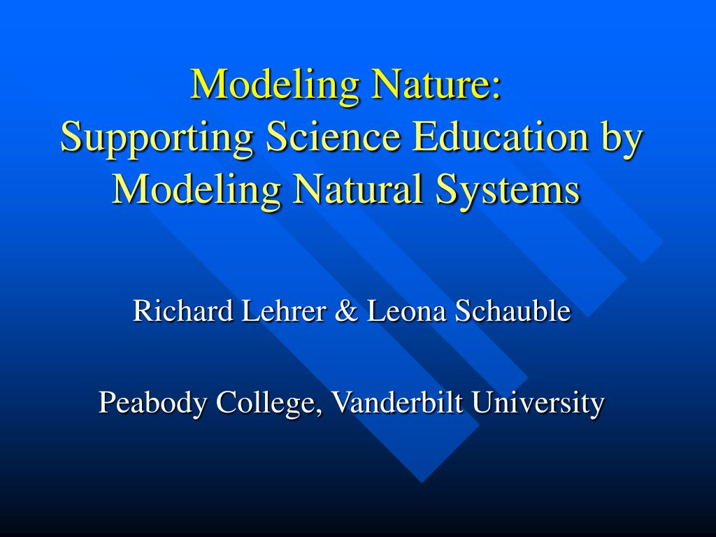 modeling nature supporting science education by modeling natural systems l.