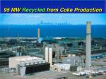 95 mw recycled from coke production