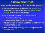 a convenient truth energy recycling can profitably reduce co 2