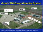 ormat 5 mw energy recycling system