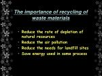 the importance of recycling of waste materials