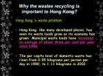 why the wastes recycling is important to hong kong