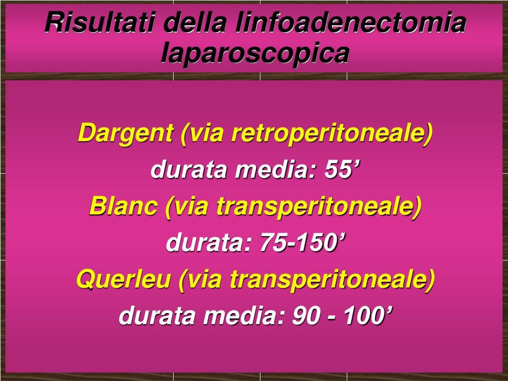 Risultati della linfoadenectomia laparoscopica