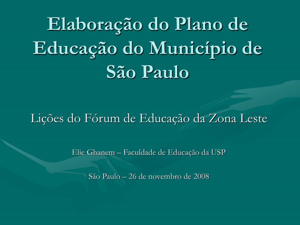 Elaboração do Plano de Educação do Município de São Paulo