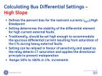 calculating bus differential settings high slope