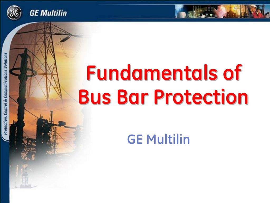 fundamentals of bus bar protection l.