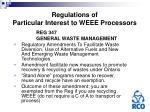 regulations of particular interest to weee processors13