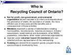 who is recycling council of ontario