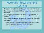 materials processing and refining