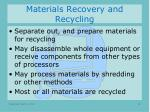 materials recovery and recycling