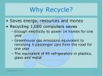 why recycle4