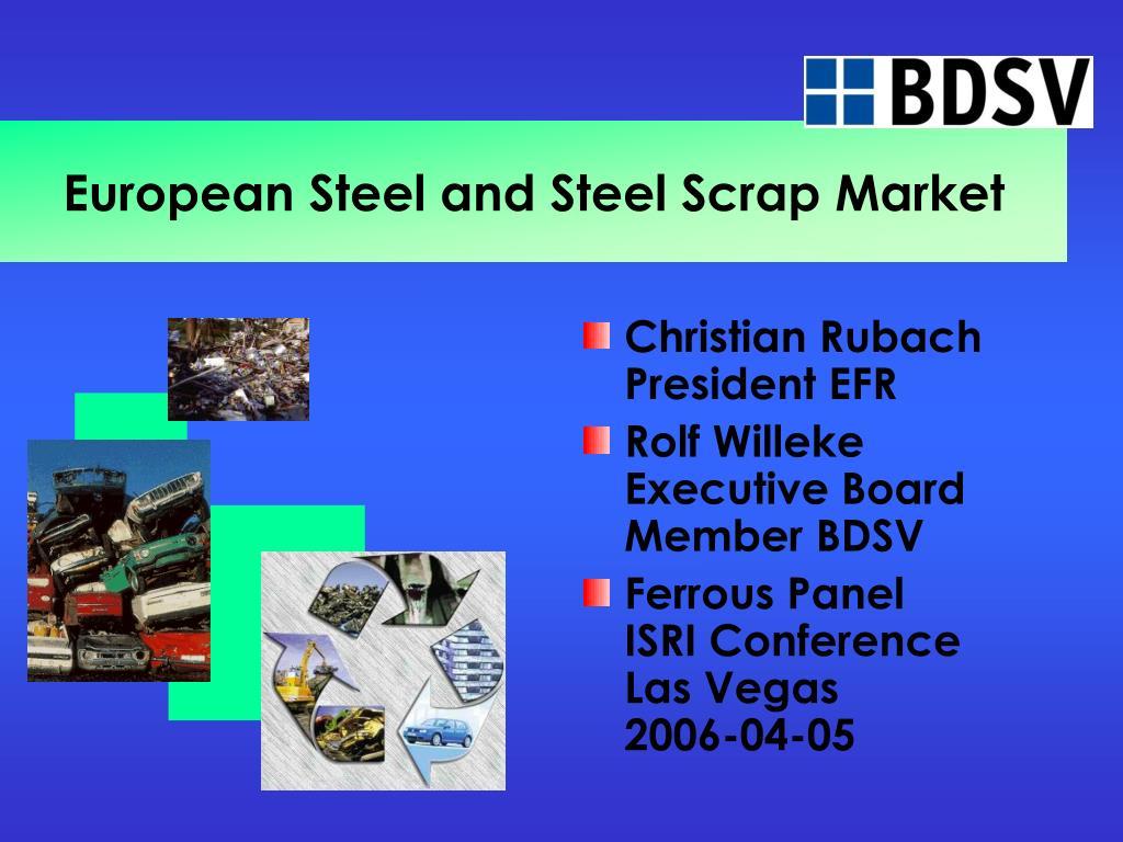 european steel and steel scrap market l.