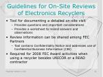 guidelines for on site reviews of electronics recyclers
