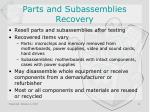parts and subassemblies recovery