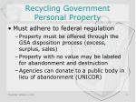 recycling government personal property
