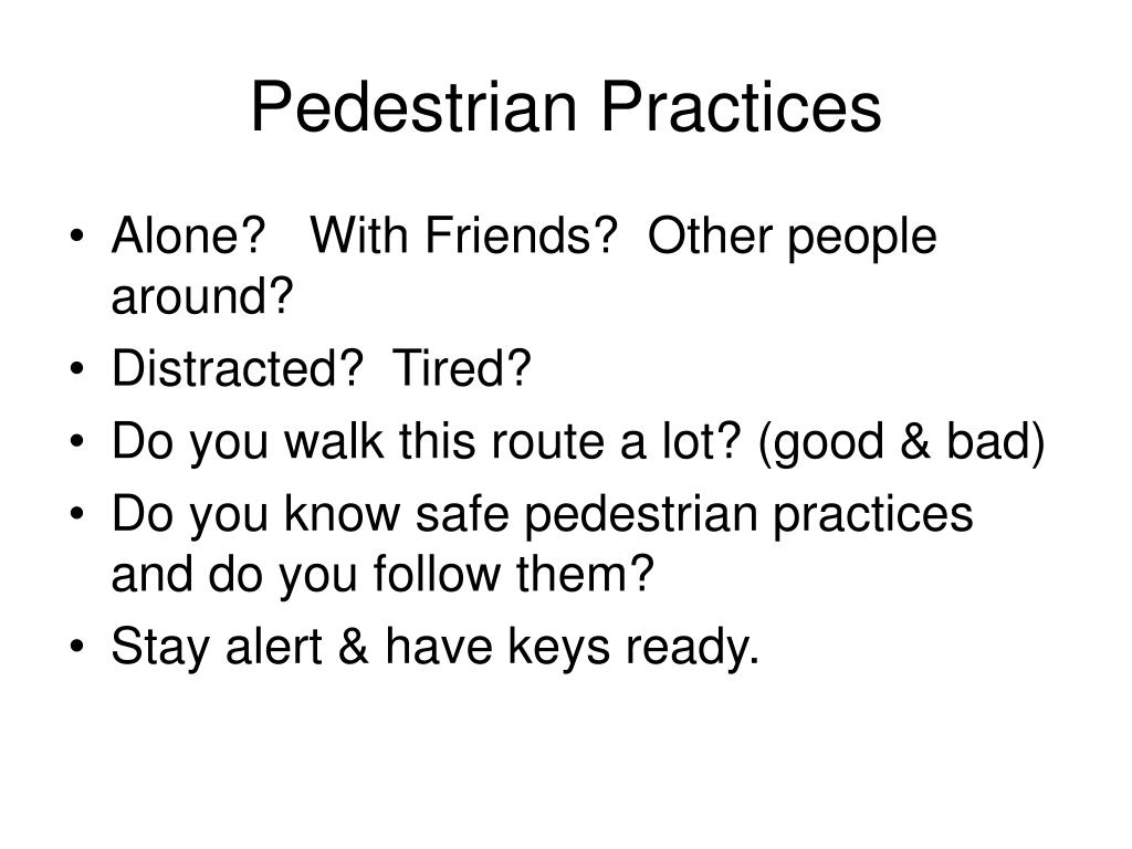 Pedestrian Practices