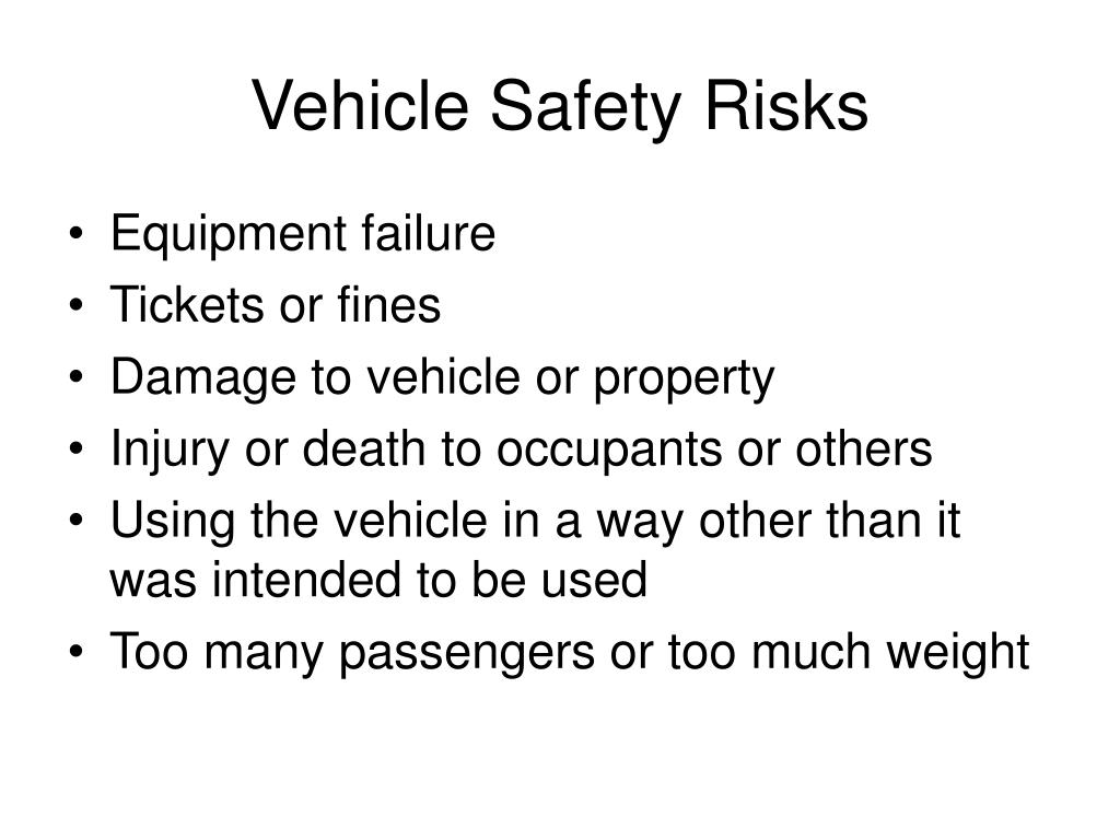Vehicle Safety Risks