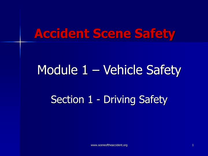 accident scene safety n.