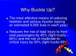 why buckle up