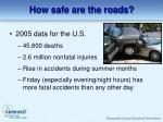 how safe are the roads