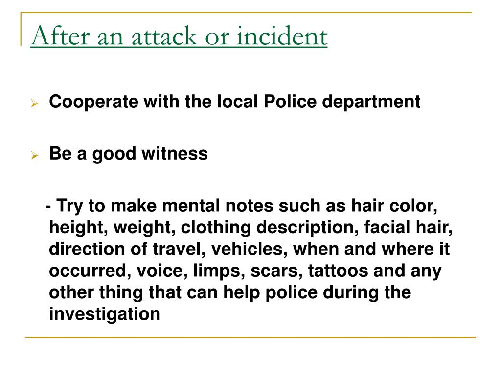 After an attack or incident