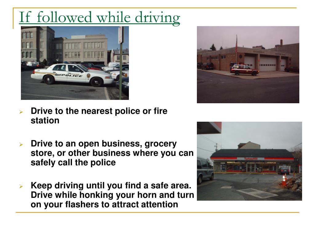 If followed while driving