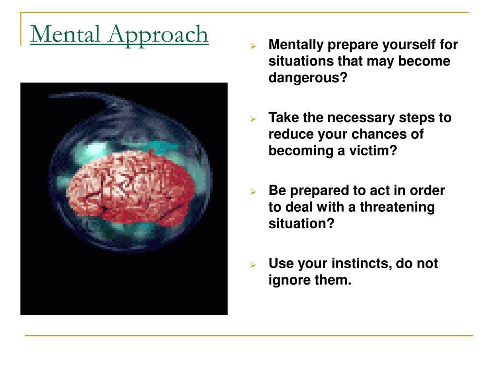 Mental Approach