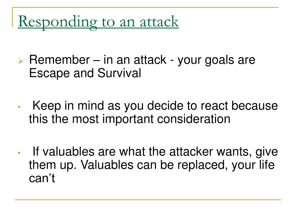 Responding to an attack