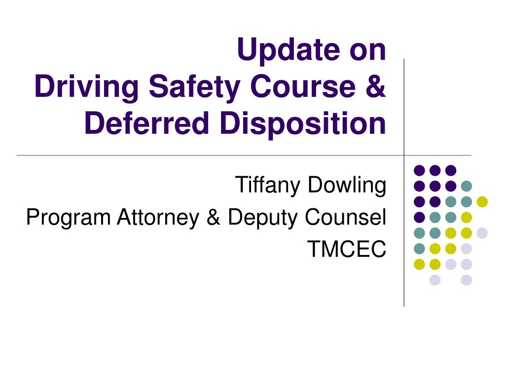 update on driving safety course deferred disposition l.