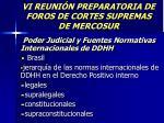 vi reuni n preparatoria de foros de cortes supremas de mercosur1