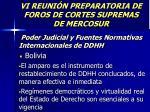 vi reuni n preparatoria de foros de cortes supremas de mercosur11