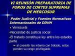vi reuni n preparatoria de foros de cortes supremas de mercosur23