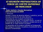 vi reuni n preparatoria de foros de cortes supremas de mercosur26