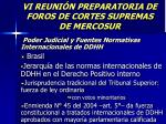 vi reuni n preparatoria de foros de cortes supremas de mercosur3