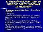 vi reuni n preparatoria de foros de cortes supremas de mercosur30