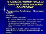 vi reuni n preparatoria de foros de cortes supremas de mercosur31