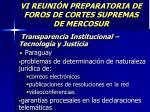 vi reuni n preparatoria de foros de cortes supremas de mercosur32