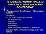 vi reuni n preparatoria de foros de cortes supremas de mercosur33