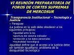 vi reuni n preparatoria de foros de cortes supremas de mercosur34