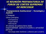 vi reuni n preparatoria de foros de cortes supremas de mercosur35