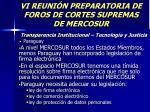 vi reuni n preparatoria de foros de cortes supremas de mercosur37
