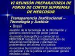 vi reuni n preparatoria de foros de cortes supremas de mercosur38
