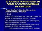 vi reuni n preparatoria de foros de cortes supremas de mercosur4