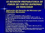 vi reuni n preparatoria de foros de cortes supremas de mercosur44