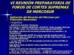 vi reuni n preparatoria de foros de cortes supremas de mercosur48